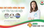 Địa chỉ chữa viêm âm đạo tốt ở Hà Nội