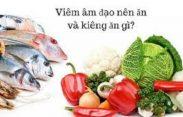 Viêm âm đạo nên ăn gì và kiêng ăn gì